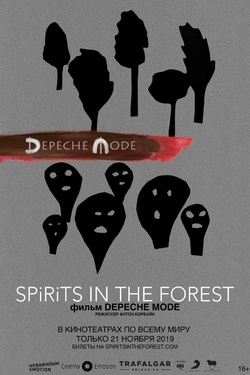 Depeche Mode: Spirits in the Forest. Афиша кино
